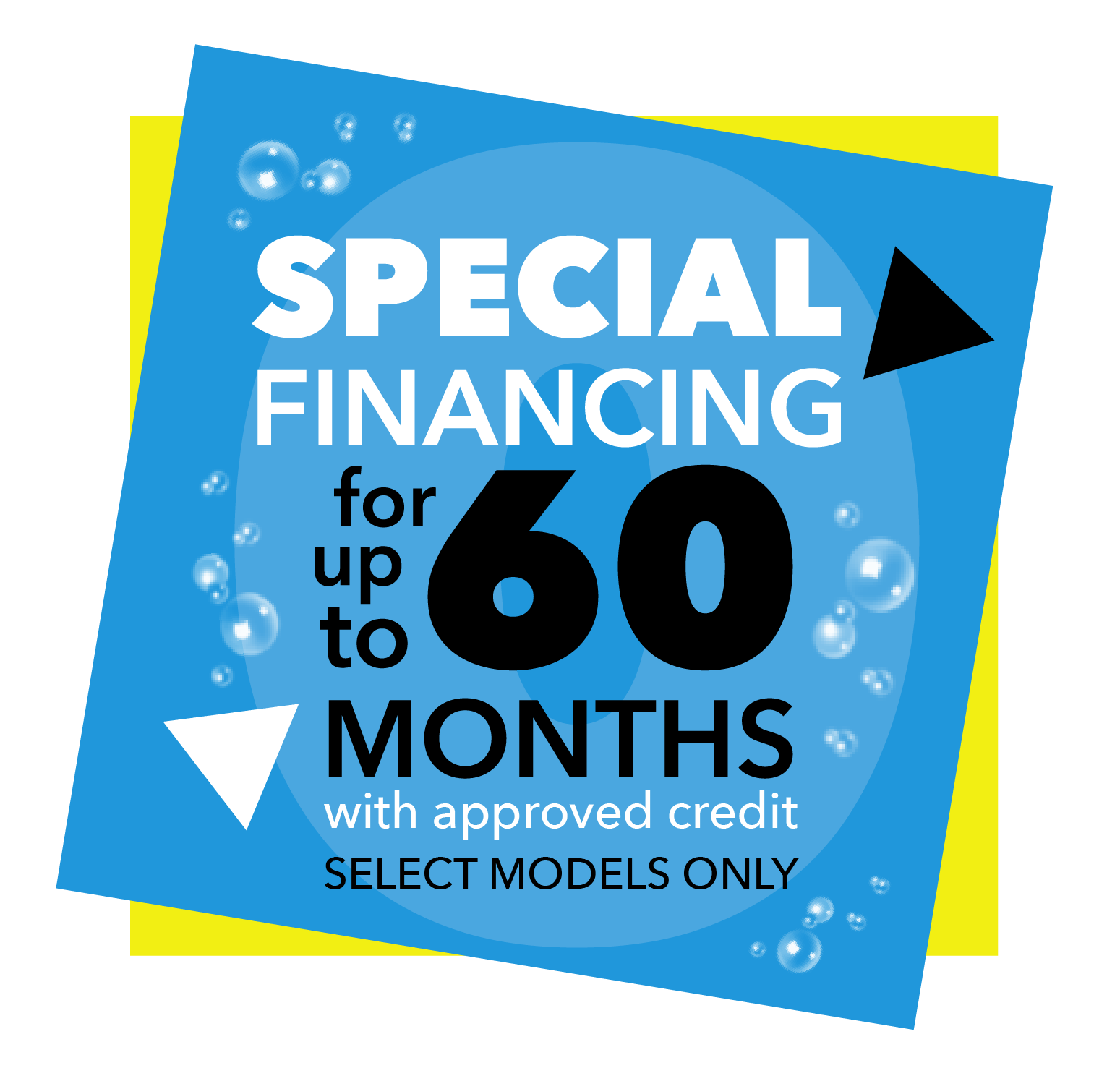 Special financing for up to 60 months with approved credit | Select models only